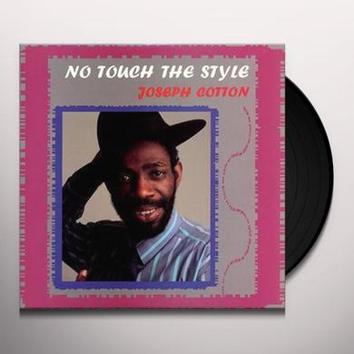 Joseph Cotton NO TOUCH THE STYLE Vinyl Record