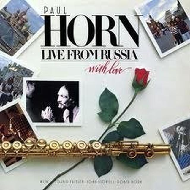 Paul Horn LIVE FROM RUSSIA (WITH LOVE) Vinyl Record