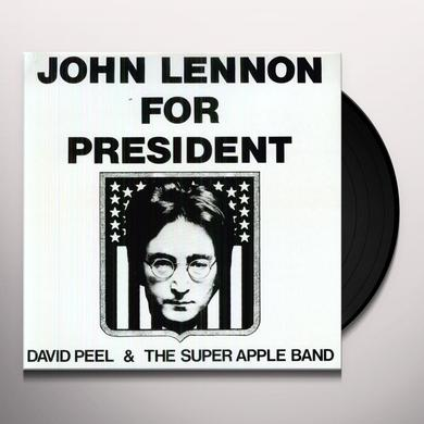 David Peel & The Super Apple Band JOHN LENNON FOR PRESIDENT Vinyl Record
