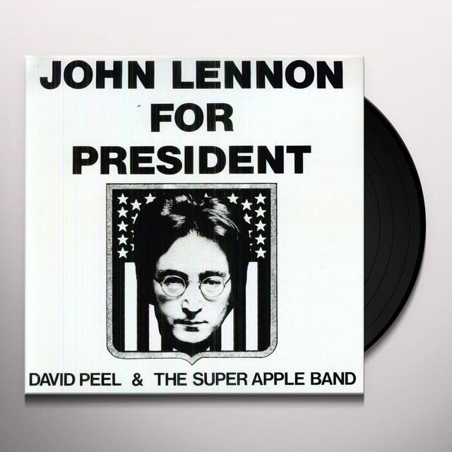 David Peel & The Super Apple Band JOHN LENNON FOR PRESIDENT Vinyl Record