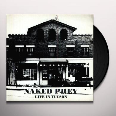 Naked Prey LIVE IN TUCSON Vinyl Record