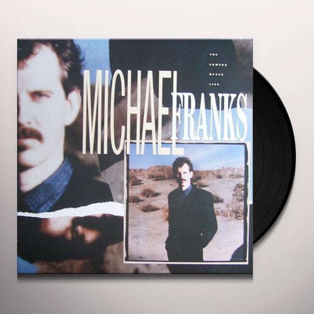 Michael Franks CAMERA NEVER LIES Vinyl Record