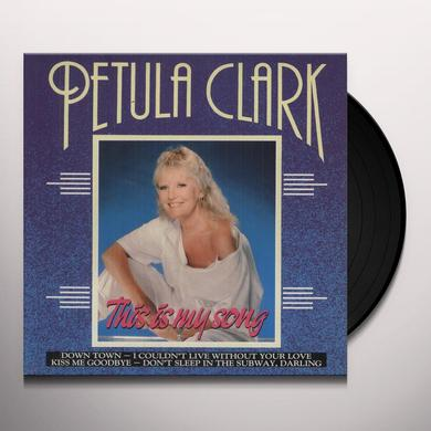 Petula Clark THIS IS MY SONG (DOWNTOWN) Vinyl Record