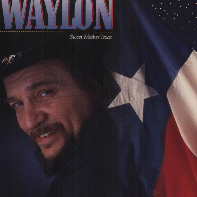 Waylon Jennings SWEET MOTHER TEXAS Vinyl Record