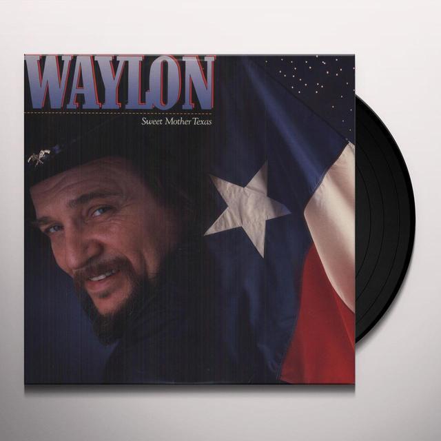 Waylon Jennings SWEET MOTHER TEXAS Vinyl Record