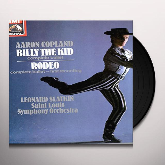 Leonard Slatkin AARON COPELAND: BILLY THE KID / RODEO Vinyl Record