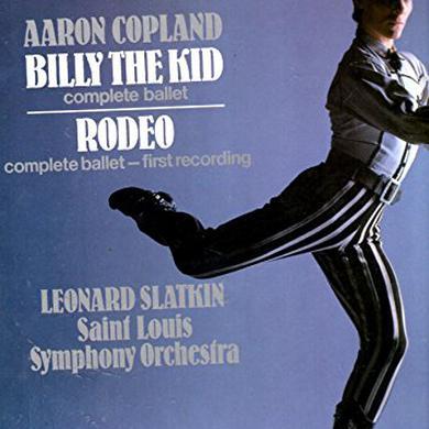 Leonard Slatkin AARON COPELAND: BILLY THE KID / RODEO Vinyl Record