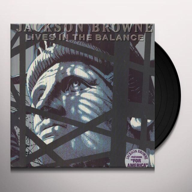 Jackson Browne LIVES IN THE BALANCE Vinyl Record