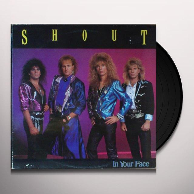 Shout IN YOUR FACE Vinyl Record