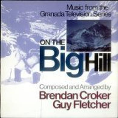 Brendan Crocker & Guy Fletcher ON THE BIG HILL Vinyl Record