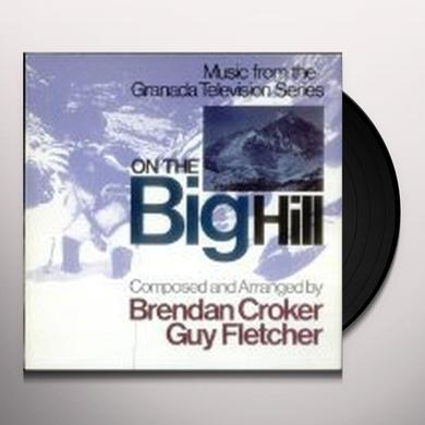 Brendan Crocker & Guy Fletcher ON THE BIG HILL Vinyl Record