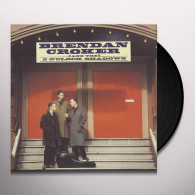 BRENDAN CROCKER & THE 5 O'CLOCK SHADOWS Vinyl Record