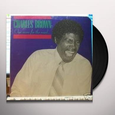 Charles Brown ONE MORE FOR THE ROADA Vinyl Record