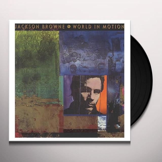 Jackson Browne WORLD IN MOTION Vinyl Record