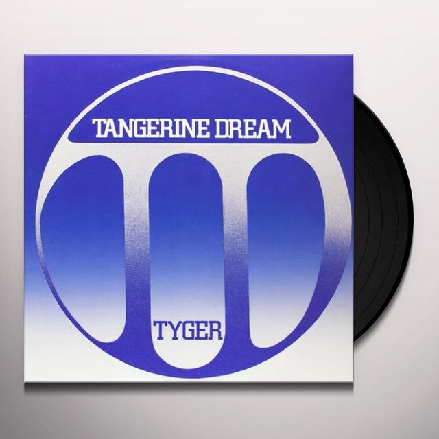 Tangerine Dream TYGER: MUSIC FOR THE POEMS OF WILLIAM BLAKE Vinyl Record
