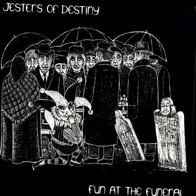 Jesters Of Destiny FUN AT THE FUNERAL Vinyl Record