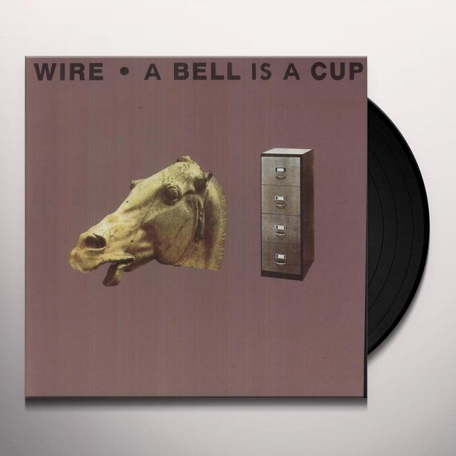 Wire BELL IS A CUP Vinyl Record