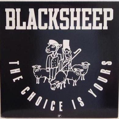 Black Sheep CHOICE IS YOURS Vinyl Record