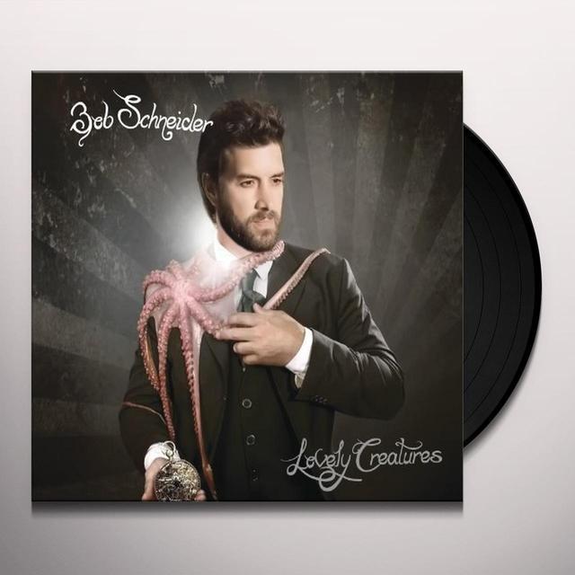 Bob Schneider LOVELY CREATURES Vinyl Record