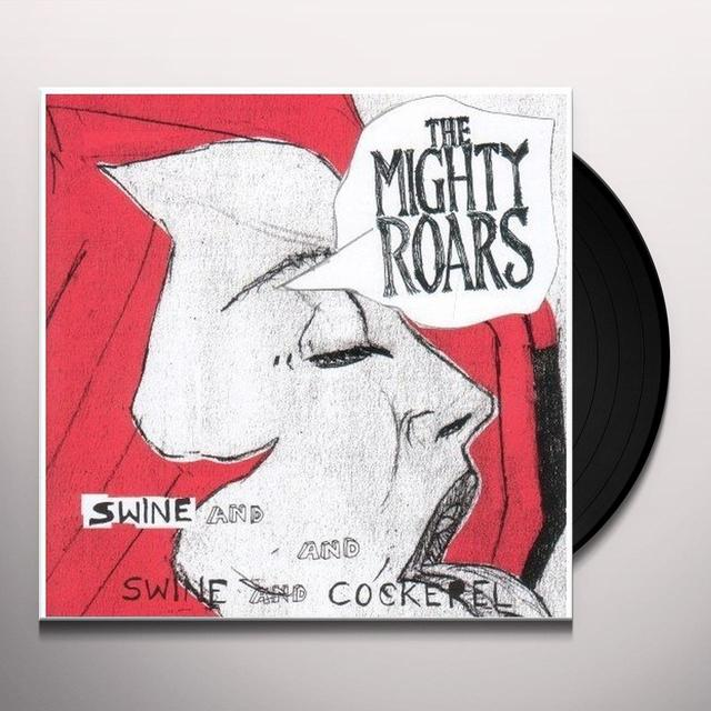 Mighty Roars SWINE & COCKEREL Vinyl Record