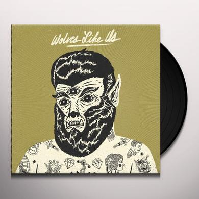 Wolves Like Us GET GONE Vinyl Record