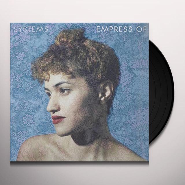 Empress Of SYSTEMS Vinyl Record