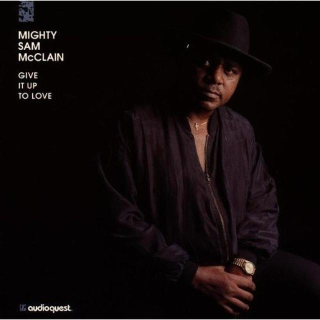 Mighty Sam Mcclain GIVE IT UP TO LOVE Vinyl Record