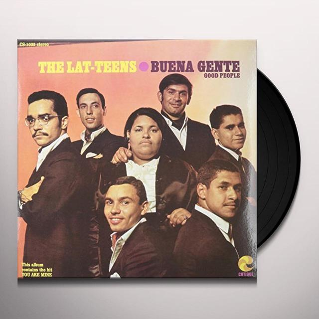 Lat-Teens BUENA GENTE-GOOD PEOPLE Vinyl Record
