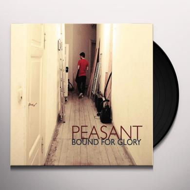 Peasant BOUND FOR GLORY Vinyl Record
