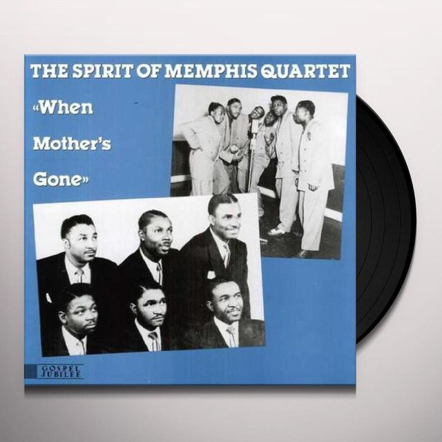 Spirit Of Memphis Quartet WHEN MOTHER'S GONE Vinyl Record