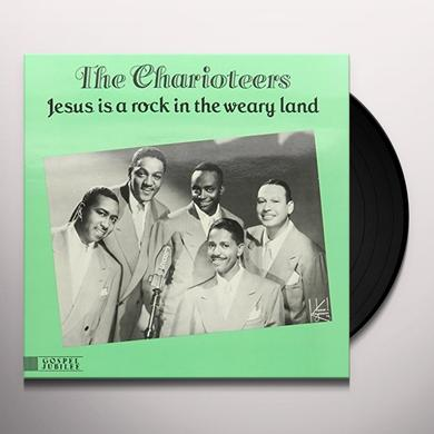 Charioteers JESUS IS A ROCK IN THE WEARY LAND Vinyl Record