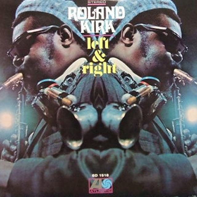 Roland Kirk LEFT & RIGHT Vinyl Record