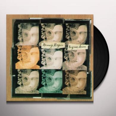Nancy Bryan LAY ME DOWN Vinyl Record