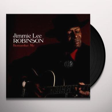 Jimmie Lee Robinson REMEMBER ME Vinyl Record - 180 Gram Pressing