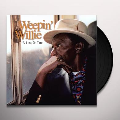 Weepin' Willie AT LAST ON TIME Vinyl Record