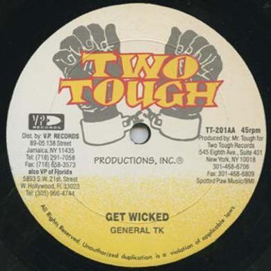 General Tk Smart & Leroy King Jigsy GET WICKED/HOT STUFF Vinyl Record