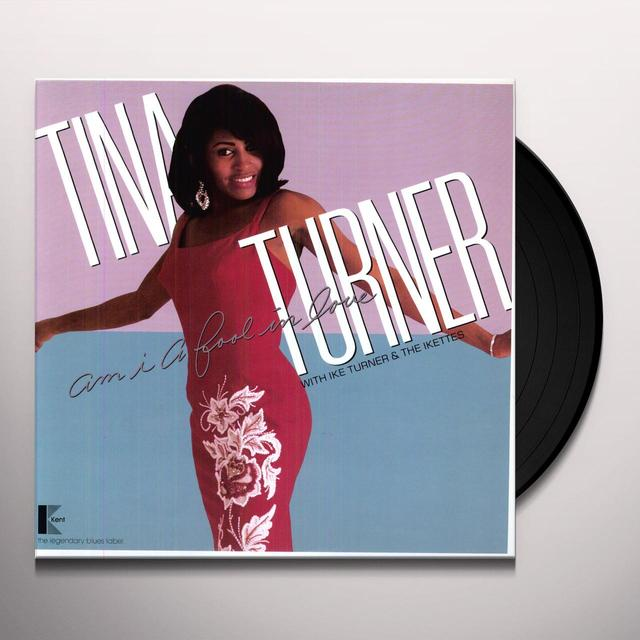 Tina Turner AM I A FOOL IN LOVE Vinyl Record