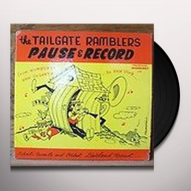 Tailgate Ramblers PAUSE & RECORD (Vinyl)