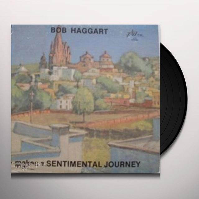 Bob Haggart MAKES A SENTIMENTAL JOURNEY Vinyl Record