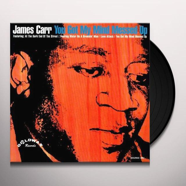James Carr YOU GOT MY MIND MESSED UP Vinyl Record