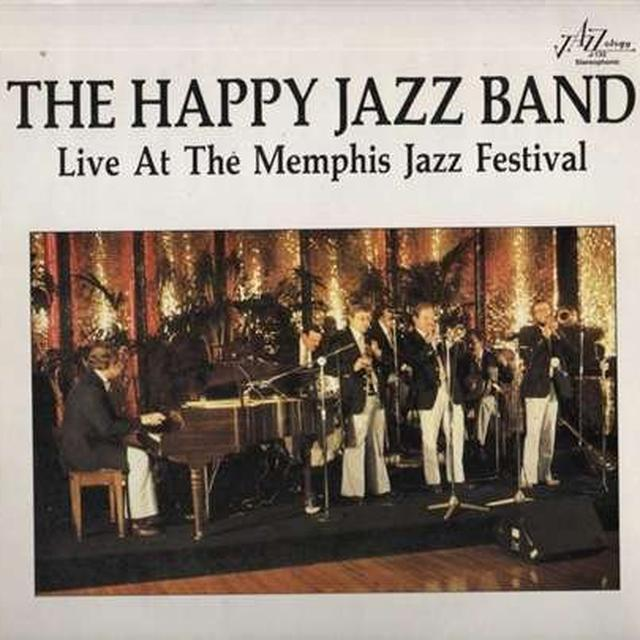 Happy Jazz Band LIVE AT THE MEMPHIS JAZZ FESTIVAL Vinyl Record