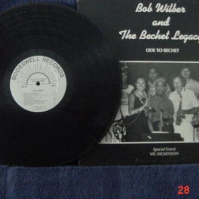 BOB WILBER & THE BECHET LEGACY Vinyl Record