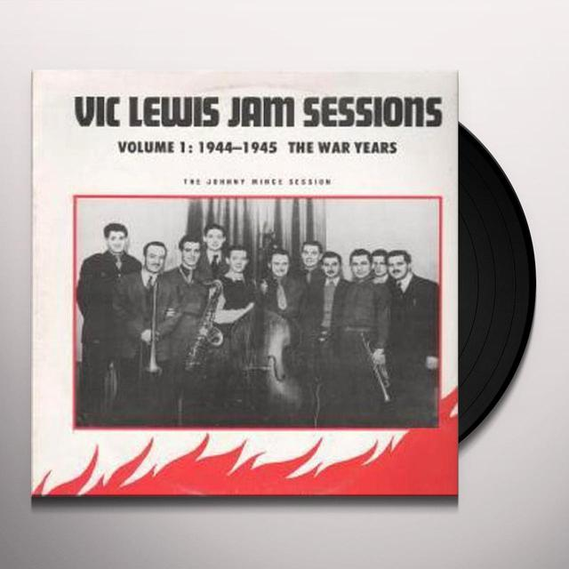 Vic Lewis JAM SESSIONS-THE WAR YEARS 1 Vinyl Record