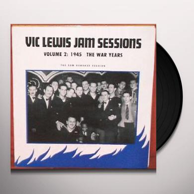 Vic Lewis JAM SESSIONS-THE WAR YEARS 2 Vinyl Record