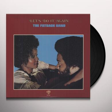 Fatback Band LET'S DO IT AGAIN Vinyl Record
