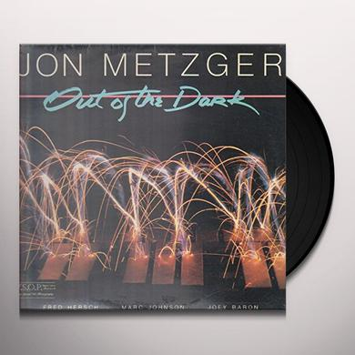 Jon Metzger OUT OF THE DARK Vinyl Record
