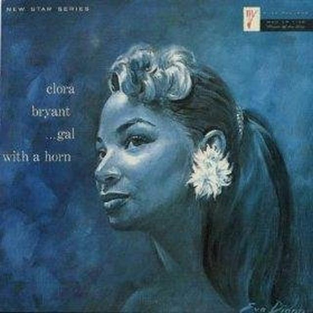 Clora Bryant GAL WITH A HORN Vinyl Record