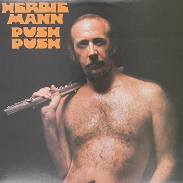 Herbie Mann PUSH PUSH Vinyl Record