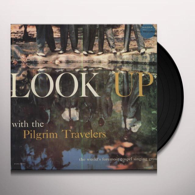 Pilgrim Travelers LOOK UP Vinyl Record