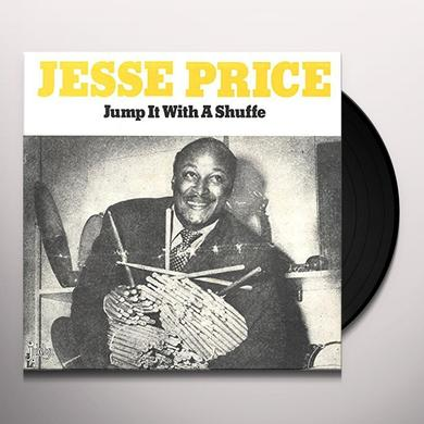 Jesse Price JUMP IT WITH A SHUFFLE Vinyl Record